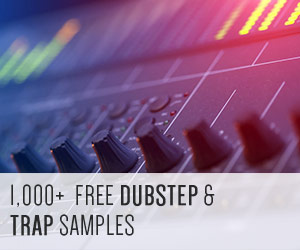 Over 1000 Free Dubstep and Trap Samples